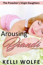 Arousing Brandi ( sleep sex barely legal virgin erotica )