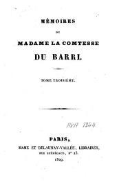 Mémoires de Madame la comtesse Du Barri: Volume3