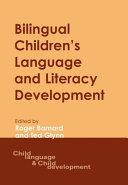 Bilingual Children's Language and Literacy Development