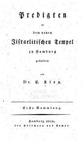 Predigten: in dem neuen jisraelitischen Tempel zu Hamburg gehalten