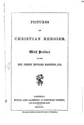 Pictures of Christian heroism: with pref
