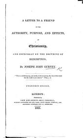 A Letter to a Friend on the authority ... of Christianity ... Nineteenth edition