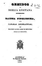 Gemidos da igreja Lusitana offerecidos á rainha fidelissima, e ás camaras legislativas