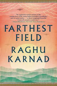 Farthest Field  An Indian Story of the Second World War Book