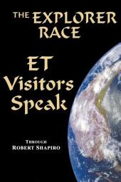 ET Visitors Speak, Volume One