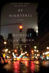 By Nightfall: A Novel