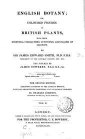 English Botany; Or, Coloured Figures of British Plants [&c.]: Volume 10