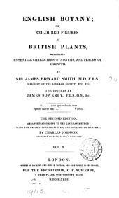 English Botany; Or, Coloured Figures of British Plants [&c.]: Volume 10