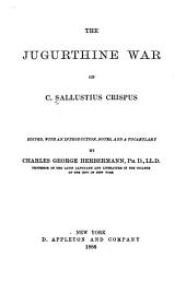 The Jugurthine war of C. Sallustius Crispus