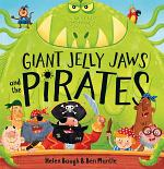 Giant Jelly Jaws and The Pirates (Read Aloud)