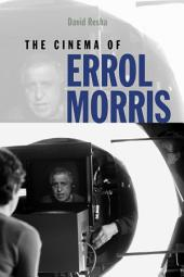 The Cinema of Errol Morris