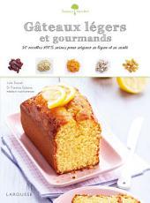 Gâteaux légers et gourmands