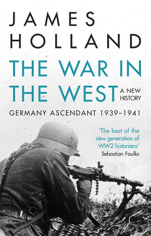 The War in the West   A New History