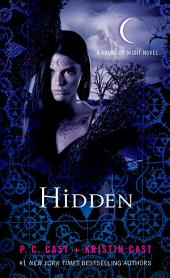 Hidden: A House of Night Novel