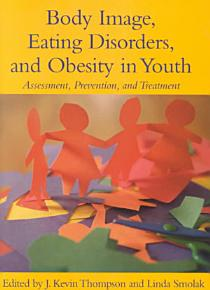 Body Image  Eating Disorders  and Obesity in Youth PDF