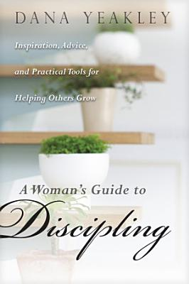 A Woman s Guide to Discipling