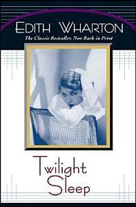 Twilight Sleep PDF
