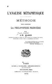 L'analyse métaphysique: Méthode pour constituer la philosophie première