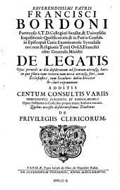 Francisci Bordoni ... De laegatis