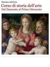 Corso di storia dell'arte. Dal Duecento al Primo Ottocento.
