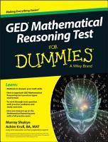 GED Mathematical Reasoning Test For Dummies PDF