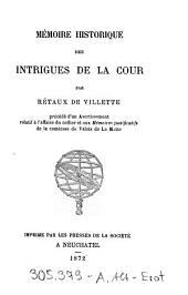 Memoire historique des intrigues de la cour, precede d'un avertissement relatif a l'affaire du collier et aux Memoires justificatifs de la Comtesse de Valois de La Motte