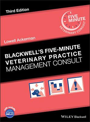 Blackwell s Five Minute Veterinary Practice Management Consult
