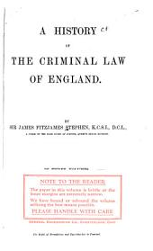 A History of the Criminal Law of England: Volume 1