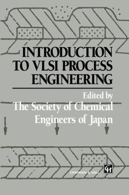 Introduction to VLSI Process Engineering