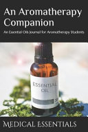 An Aromatherapy Companion