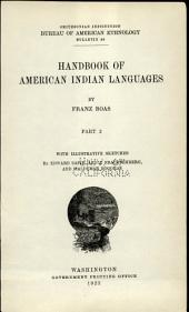 Handbook of American Indian Languages: The Takelma language of Southwestern Oregon