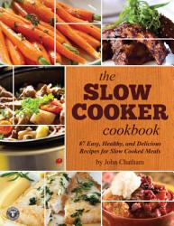 The Slow Cooker Cookbook Book PDF