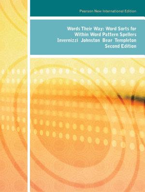 Words Their Way: Pearson New International Edition