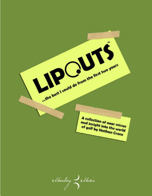 Lipouts  The Best I Could Do From the First Two Years PDF