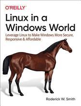 Linux in a Windows World PDF