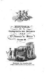 Historia de la Conquista de Mejico: Volumen 3