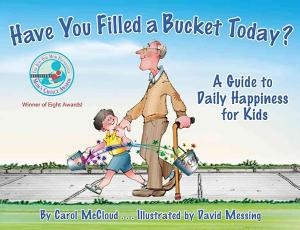 Have You Filled a Bucket Today  Book
