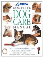 ASPCA Complete Dog Care Manual PDF