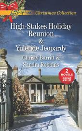 High-Stakes Holiday Reunion and Yuletide Jeopardy: High-Stakes Holiday Reunion\Yuletide Jeopardy
