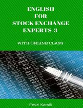English for Stock Exchange Experts 3