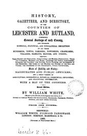 History, gazetteer, and directory of Leicestershire, and ... Rutland: together with the adjacent towns of Grantham & Stamford