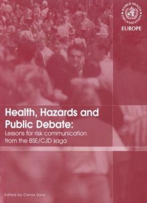 Health  Hazards and Public Debate
