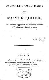 Oeuvres posthumes de Montesquieu: pour servir de supplément aux différentes éditions in-80 qui ont paru jusqu'à présent