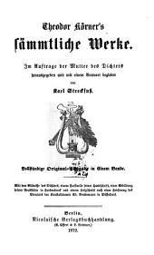 Theodor Körner's sämmtliche Werke: Band 1