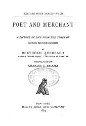 Poet and Merchant: A Picture of Life from the Times of Moses Mendelssohn