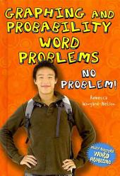 Graphing and Probability Word Problems: No Problem!