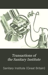 Transactions of the Sanitary Institute: Volume 14