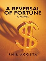 A Reversal of Fortune  a Novel PDF