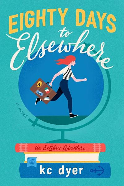 Download Eighty Days to Elsewhere Book