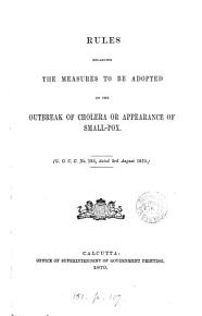 Rules regarding the measures to be adopted on the outbreak of cholera or appearance of small pox PDF